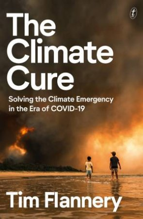 The Climate Cure by Tim Flannery