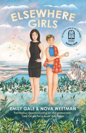 Elsewhere Girls by Emily Gale & Nova Weetman