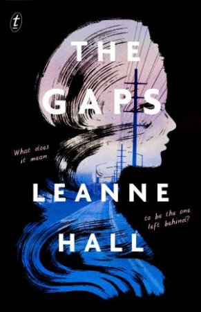 The Gaps by Leanne Hall