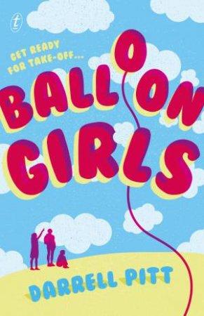 Balloon Girls by Darrell Pitt