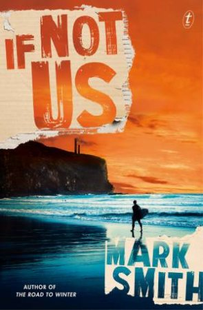 If Not Us by Mark Smith