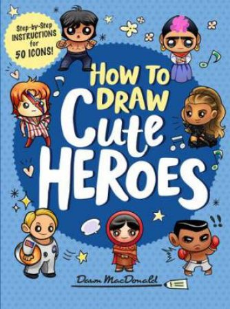 How To Draw Cute Heroes