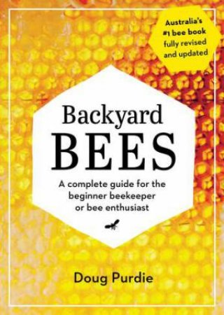 Backyard Bees by Doug Purdie