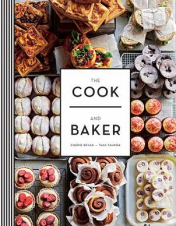 The Cook And Baker by Cherie Bevan & Tass Tauroa