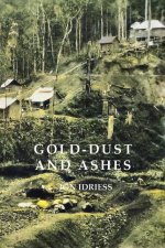 Gold Dust And Ashes