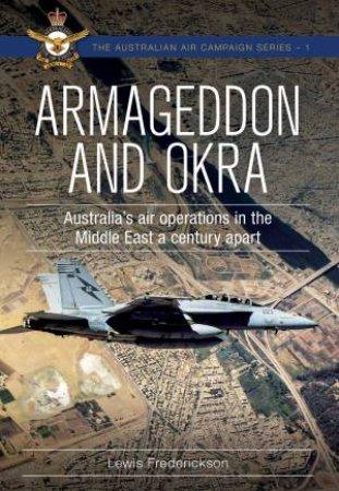 Armageddon And OKRA by Lewis Frederickson