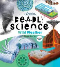 Australian Geographic Deadly Science Wild Weather