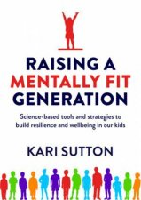 Raising A Mentally Fit Generation