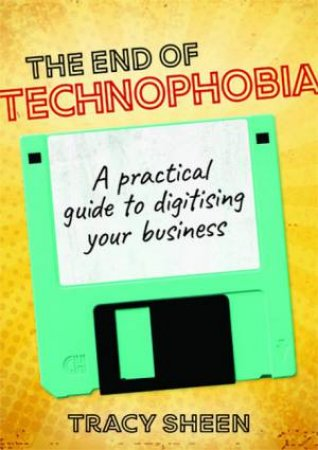 The End Of Technophobia by Tracy Sheen