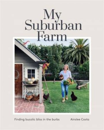 My Suburban Farm