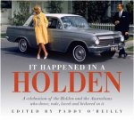 It Happened In A Holden 2nd Ed