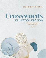 150 Mindful Puzzles Crosswords To Quieten The Mind