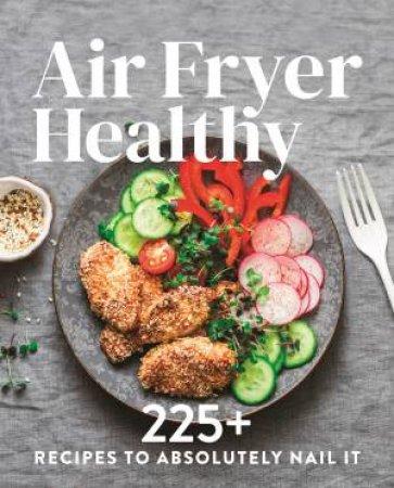 Air Fryer Healthy by Various