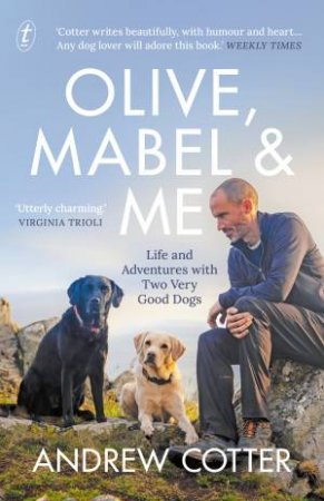 Olive, Mabel And Me by Andrew Cotter