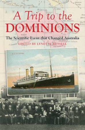 A Trip To The Dominions by Lynette Russell