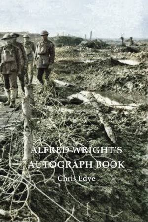 Alfred Wright's Autograph Book