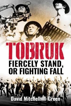 Tobruk by David Mitchelhill-Green