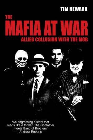 The Mafia At War by Tim Newark
