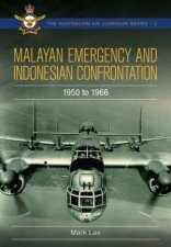 Malayan Emergency And Indonesian Confrontation