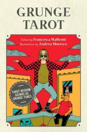 Grunge Tarot by Francesca Matteoni