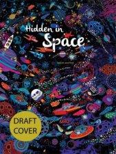 Hidden in Space