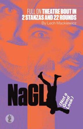 NaGL (Not a Good Look)