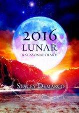 2016 Lunar and Seasonal Diary