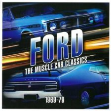 Ford The Muscle Car Classics 196979