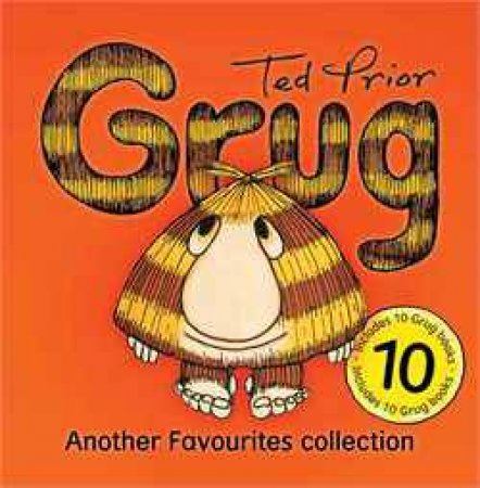 Grug: Another Favourites Collection by Ted Prior