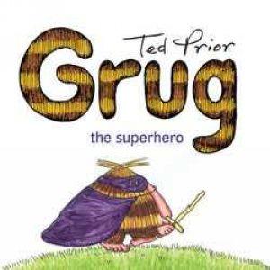 Grug The Superhero