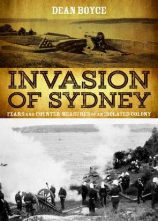 Invasion Of Sydney by Dean Boyce