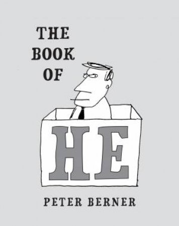 The Book Of He by Peter Berner