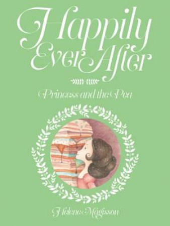 Happily Ever After: Princess And The Pea