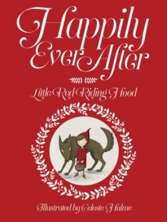 Happily Ever After: Little Red Riding Hood