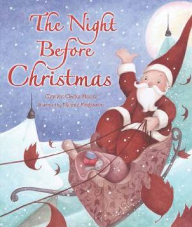 TheNight Before Christmas by Clement Clarke Moore