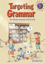 Targeting Grammar Activity Book 5