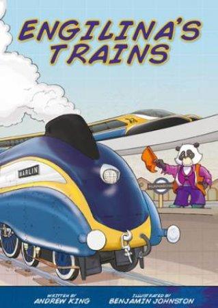 Engilina's Trains by Andrew King & Benjamin Johnston