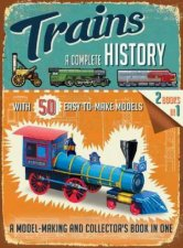 Trains: A Complete History by Phillip Steele
