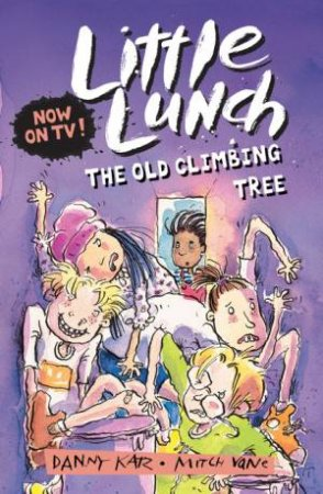 Little Lunch: The Old Climbing Tree