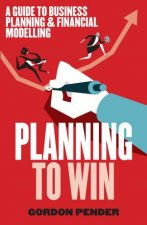 Planning To Win by Gordon Pender