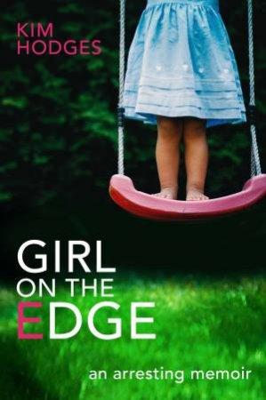 Girl On The Edge by Kim Hodges
