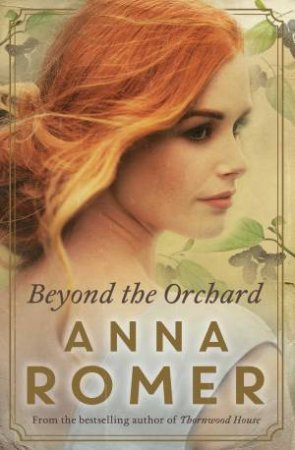 Beyond The Orchard by Anna Romer