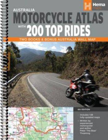 Hema Atlas & Guide: Australia Motorcycle Atlas With 200 Top Rides, 6th Ed.