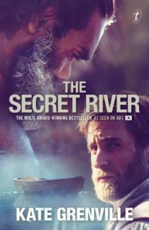 The Secret River- Tie In by Kate Grenville