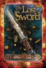 The Lost Sword A Jack Mason Adventure