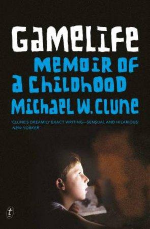 Gamelife: Memoir of a Childhood