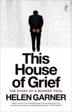 This House of Grief The Story of a Murder Trial