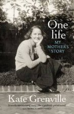 One Life My Mothers Story