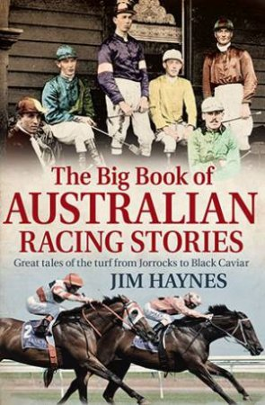 The Big Book of Australian Racing Stories