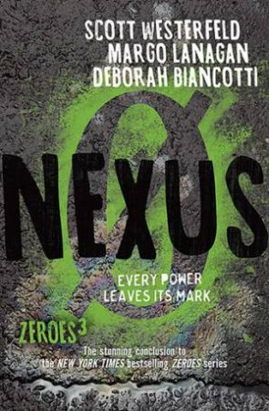 Nexus by Margo Lanagan, Scott Westerfeld & Deborah Biancotti